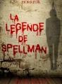 Couverture La légende de Spellman Editions Autoédité 2017