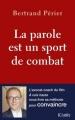 Couverture La parole est un sport de combat Editions JC Lattès (Essais et documents) 2017