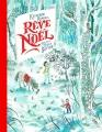 Couverture Rêve de Noël Editions Gallimard  (Jeunesse) 2017