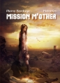 Couverture Mission M'Other Editions ActuSF (Naos) 2017