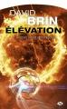 Couverture Cycle de l'Élévation, tome 1 : Jusqu'au coeur du soleil Editions Milady (Science-fiction) 2017
