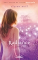 Couverture Radiance / La seconde vie de Riley Bloom, tome 2 : Eclat Editions Michel Lafon 2012