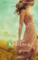 Couverture Radiance / La seconde vie de Riley Bloom, tome 4 : Murmure Editions Michel Lafon 2012