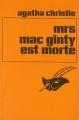 Couverture Mrs Mac Ginty est morte / Mrs McGinty est morte Editions Librairie des  Champs-Elysées  (Le masque) 1982