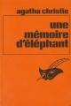 Couverture Une mémoire d'éléphant Editions Librairie des  Champs-Elysées  (Le masque) 1977