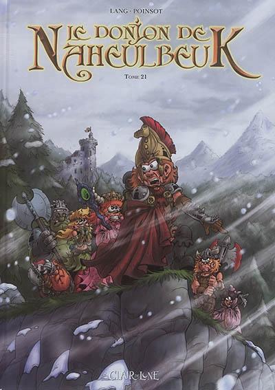 Couverture Le donjon de Naheulbeuk (BD) - Premier Cycle, tome 21 : Sixième saison, partie 3
