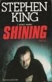 Couverture Shining : L'Enfant lumière / Shining Editions Succès du livre 1989