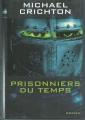 Couverture Prisonniers du temps Editions France Loisirs 2001