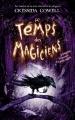 Couverture Le temps des magiciens, tome 1 Editions Hachette (Jeunesse) 2017