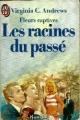 Couverture Fleurs captives, tome 4 : Les racines du passé Editions J'ai Lu 2013