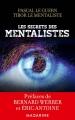 Couverture Les secrets des mentalistes Editions Mazarine 2016