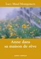 Couverture Anne dans sa maison de rêve Editions Québec Amérique 2013