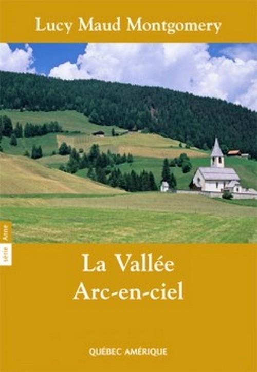 Couverture La vallée arc-en-ciel