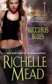 Couverture Georgina Kincaid, tome 1 : Succubus Blues Editions Zebra 2010