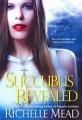 Couverture Georgina Kincaid, tome 6 : Succubus revealed Editions Zebra 2011