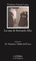Couverture La maison de Bernarda Alba Editions Catedra (Letras Hispánicas ) 2016