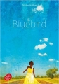 Couverture Bluebird Editions Le Livre de Poche (Jeunesse) 2017