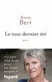 Couverture Le Tout Dernier Eté Editions Fayard 2017