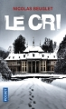 Couverture Le cri Editions Pocket (Thriller) 2018