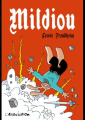 Couverture Mildiou Editions L'Association (Hors Collection) 2017