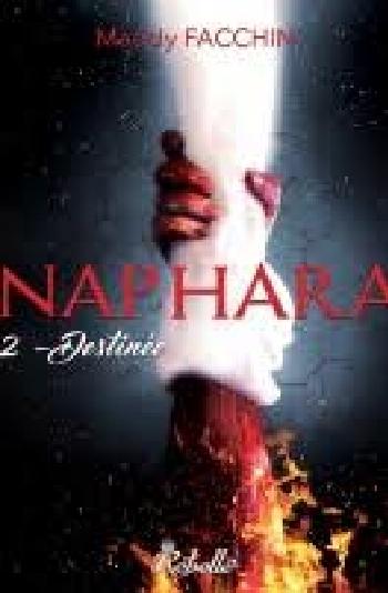 Couverture Naphara, tome 2 : Destinée