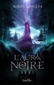 Couverture L'aura noire Editions Scrineo 2017