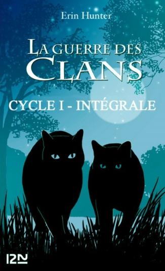 Couverture La guerre des clans, intégrale, cycle 1
