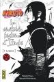 Couverture Naruto (Roman), tome 5 : La véritable histoire d'Iachi, partie 1 : Lumière Editions Kana 2017