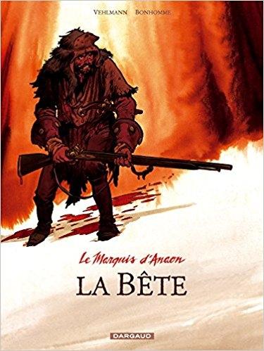 Couverture Le marquis d'Anaon, tome 4 : La bête