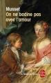 Couverture On ne badine pas avec l'amour Editions Le Livre de Poche (Le Théâtre de Poche) 2000