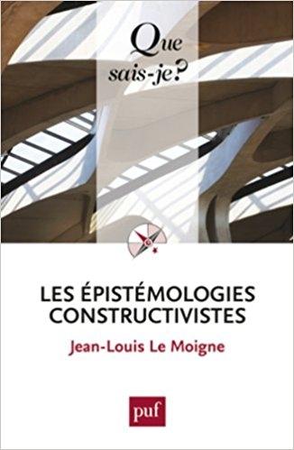 Couverture Les épistémologies constructivistes