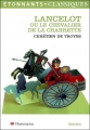 Couverture Lancelot, le chevalier de la charrette / Lancelot ou le chevalier de la charrette Editions Flammarion (GF - Etonnants classiques) 2006