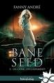 Couverture Bane Seed, tome 2 : Un crime, un châtiment Editions Infinity (Urban fantasy) 2017
