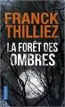Couverture La forêt des ombres Editions Pocket 2017