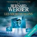 Couverture Troisième humanité, tome 2 : Les micro humains Editions Audible studios 2016