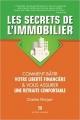 Couverture Les secrets de l'immobilier : Comment bâtir votre liberté financière & vous assurer une retraite confortable Editions Adalie 2015