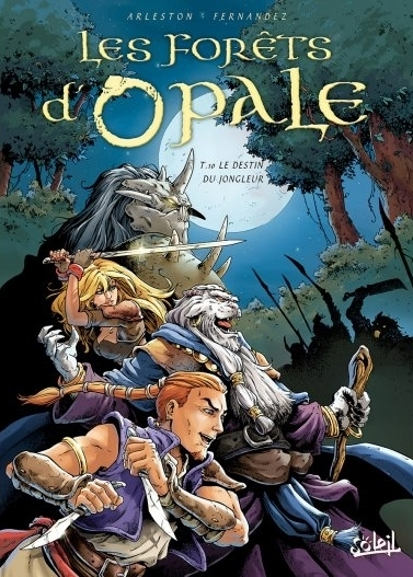 Couverture Les forêts d'Opale, tome 10 : le destin du jongleur