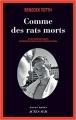 Couverture Comme des rats morts Editions Actes Sud (Actes noirs) 2017