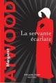 Couverture La servante écarlate Editions Robert Laffont (Pavillons poche) 2017