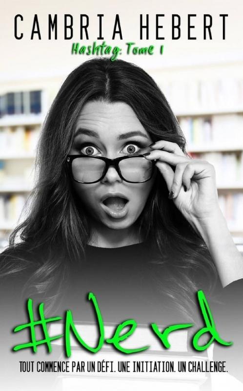 Couverture Hashtag, tome 1 : #nerd