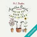 Couverture Agatha Raisin enquête, tome 03 : Pas de pot pour la jardinière Editions Audiolib 2017