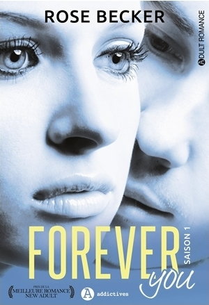 Couverture Forever you, intégrale, tome 1