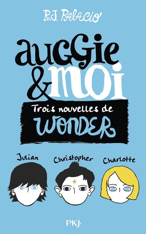 Couverture Auggie & moi : Trois nouvelles de Wonder