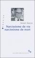 Couverture Narcissisme de vie narcissisme de mort Editions de Minuit 2013