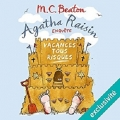 Couverture Agatha Raisin enquête, tome 06 : Vacances tous risques Editions Audiolib 2017