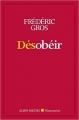 Couverture Désobéir Editions Albin Michel 2017