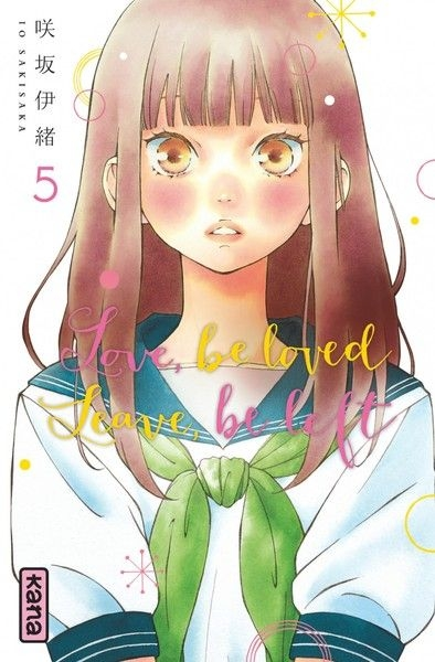 Couverture Love, be loved, Leave, be left, tome 5