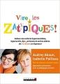 Couverture Vive les zatypiques ! : Aidons nos enfants surdoués, hypersensibles, dys-, et autres zèbres de 3 à 20 ans à s'épanouir Editions Leduc.s 2017