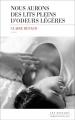 Couverture Nous aurons des lits pleins d'odeurs légères Editions Les Escales (Domaine français) 2017