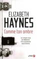Couverture Comme ton ombre Editions Presses de la cité (Thriller) 2011